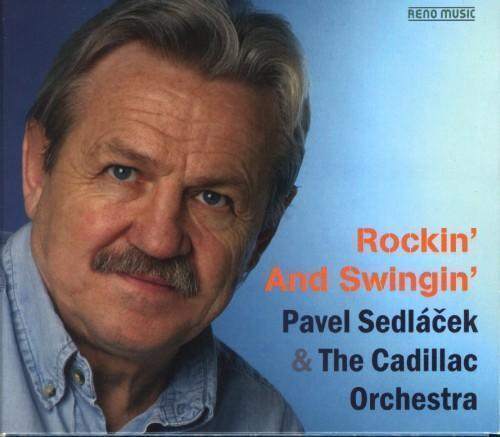Pavel Sedláček - Rockin And Swingin (CD)